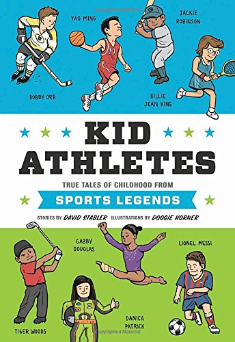 Kid Athletes: True Tales of Childhood from Sports Legends (Kid Legends) (Kid President compare prices)