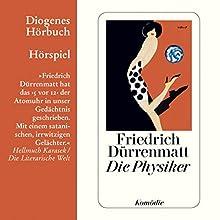 Die Physiker Hörspiel von Friedrich Dürrenmatt Gesprochen von:  div.