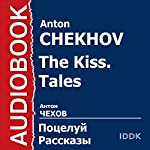 The Kiss. Tales [Russian Edition] | Anton Chekhov