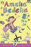 Image of Amelia Bedelia Chapter Book #9: Amelia Bedelia on the Job