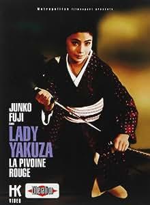 Lady Yakuza - La pivoine rouge