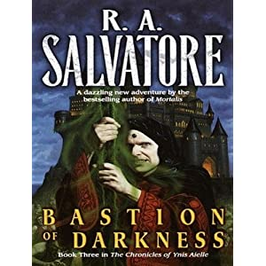 Bastion of Darkness (Chronicles of Ynis Aielle) - R. A. Salvatore
