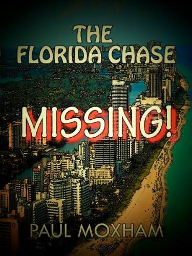 E-book - Missing! (The Florida Chase, Part One) by Paul Moxham