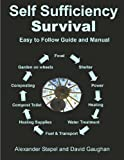Self Sufficiency Survival - Easy to follow Guide and Manual