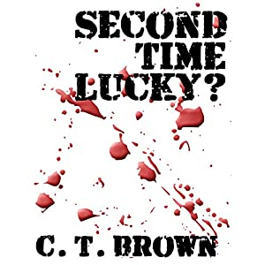 Second Time Lucky? Audiobook