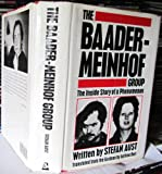 The Baader-Meinhof Group. The Inside Story Of A Phenomenon (0370310314) by STEFAN AUST