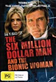The Return of the Six-Million-Dollar Man and the Bionic Woman [Regions 2 & 4]