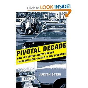 Pivotal Decade - Judith Stein