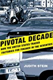 img - for Pivotal Decade: How the United States Traded Factories for Finance in the Seventies book / textbook / text book