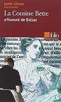 La Cousine Bette d'Honoré de Balzac (Essai et Dossier)