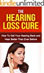 Hearing: Hearing Loss Cure: Get Your...