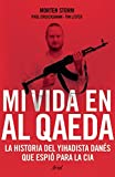 img - for Mi vida en Al Qaeda (Spanish Edition) book / textbook / text book