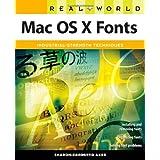 Real World Mac OS X Fonts ~ Sharon Zardetto Aker