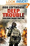Zero Hour Trilogy: Deep Trouble: (1)