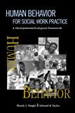 Human Behavior for Social Work Practice: A Developmental-Ecological Framework: 1st (First) Edition