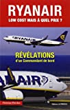 Ryan Air, low-cost... : Mais à quel prix ? Christian Fletcher