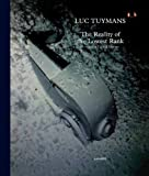Luc Tuymans: The Reality of the Lowest