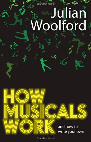 How Musicals Work (Theatrebook)