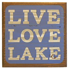 Live Love Lake Sign - Blue - Lake House Sign - Rustic Decor - Large Solid Wood 11x11x1.5 - Makes a Great Decoration, Wall Art, or Gift in Any Beach House, Cabin, Cottage, or Lodge. Made in USA.