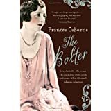 The Bolter: Idina Sackville - The woman who scandalised 1920s Society and became White Mischief's infamous seductressby Frances Osborne
