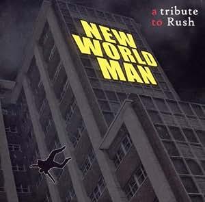 Tribute to Rush New World Man