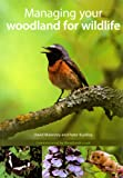 Managing your Woodland for Wildlife