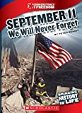 September 11, 2001: We Will Never Forget (Cornerstones of Freedom: Third)