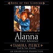 Alanna: The First Adventure: Song of the Lioness Quartet #1: | Tamora Pierce