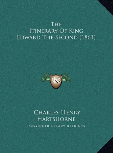 The Itinerary of King Edward the Second (1861)