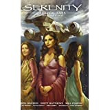 Serenity Volume 2: Better Days and Other Stories (Serenity (Dark Horse))by Will Conrad
