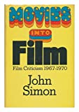 img - for Movies into film;: Film criticism, 1967-1970 book / textbook / text book