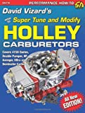 David Vizard David Vizards Holley Carburetors: How to Super Tune & Modify (Sa Design) (Performance How-To)