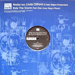 Akabu Featuring Linda Clifford - Ride The Storm Part One (Joey Negro Mixes)