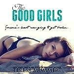 The Good Girls | Teresa Mummert