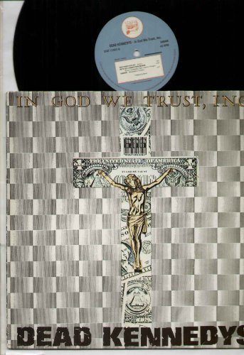Dead Kennedys - In God We Trust - 12 inch vinyl by Dead Kennedys