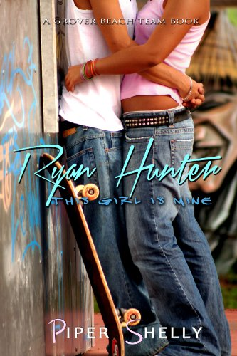 Ryan Hunter (Grover Beach Team #2) by Piper Shelly