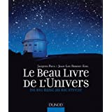 Le Beau Livre de l'Univers - Du Big Bang au Big Freezepar Jacques Paul
