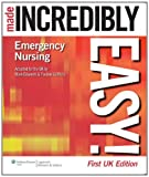 img - for Emergency Nursing Made Incredibly Easy! (Incredibly Easy! Series ) book / textbook / text book