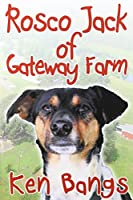 Rosco Jack of Gateway Farm