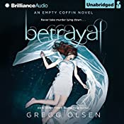 Betrayal: An Empty Coffin Novel, Book 2 | Gregg Olsen