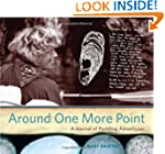 Around One More Point: A Journal of P...