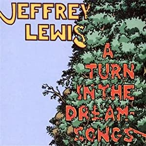 Jeffry Lewis - A Turn In The Dream-Songs