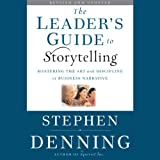img - for The Leader's Guide to Storytelling: Mastering the Art and Discipline of Business Narrative, Revised and Updated book / textbook / text book