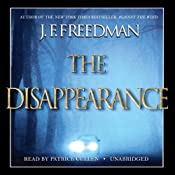 The Disappearance | [J. F. Freedman]
