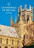 img - for Cathedrals of Britain (Shire Library) book / textbook / text book
