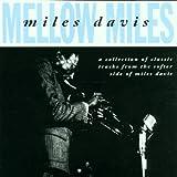 Mellow Miles ~ Miles Davis