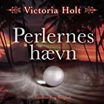 Perlernes haevn | Victoria Holt