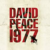 Nineteen Seventy Seven: Red Riding Quartet | David Peace