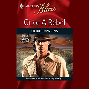 Once a Rebel | [Debbi Rawlins]