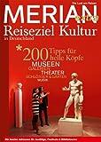 MERIAN extra Deutschland Reiseziel Kultur (MERIAN Hefte)